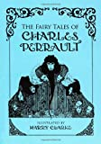 The Fairy Tales of Charles Perrault (Calla Editions)