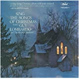 Sing the Songs of Christmas With Guy Lombardo and the Royal Canadians
