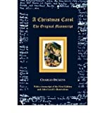 img - for [ [ [ A Christmas Carol - The Original Manuscript - With Original Illustrations [ A CHRISTMAS CAROL - THE ORIGINAL MANUSCRIPT - WITH ORIGINAL ILLUSTRATIONS ] By Dickens, Charles ( Author )Jan-24-2012 Paperback book / textbook / text book