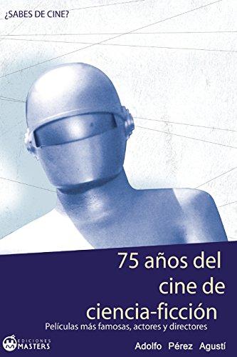 75 Años del cine de CIENCIA FICCIÓN