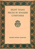 img - for Eight Piano Pieces by Spanish Composers, for Piano Solo book / textbook / text book