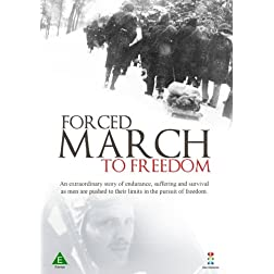 Forced March to Freedom