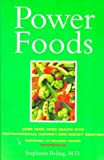PowerFoods: Good Food, Good Health with Phytochemicals, Nature's Own Energy Boosters, Beling, Stephanie