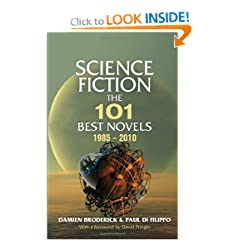 Science Fiction: The 101 Best Novels 1985-2010 by Damien Broderick, Paul di Filippo and David Pringle