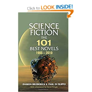 Science Fiction: The 101 Best Novels 1985-2010 by