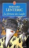 echange, troc Lenteric B. - La fortune des Laufer