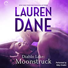 Diablo Lake: Moonstruck Audiobook by Lauren Dane Narrated by Abby Craden