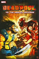 Deadpool Vs. The Marvel Universe TPB (Cable &amp; Deadpool)