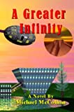 img - for A Greater Infinity book / textbook / text book