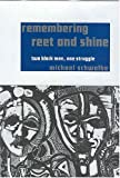 Remembering Reet and Shine: Two Black Men, One Struggle (1578066751) by Schwalbe, Michael