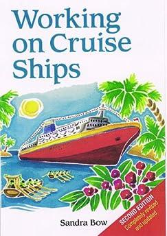 Working On Cruise Ships Sandra Bow 9781854582157 Amazon.com Books