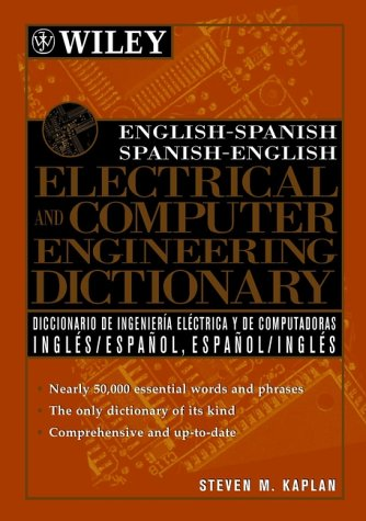 english-spanish-spanish-english-electrical-and-computer-engineering-dictionary-diccionario-de-ingeni