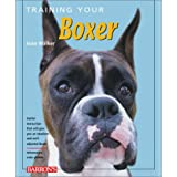 Training Your Boxer (Training Your Dog Series) ~ Joan Hustace Walker