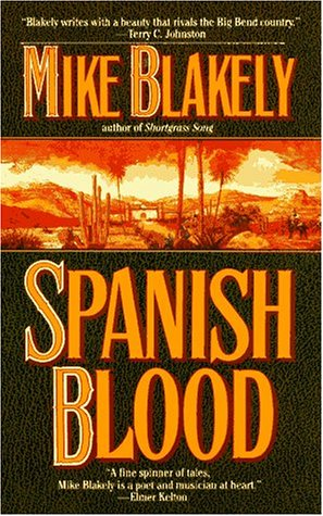 Spanish Blood (Spanish Blood), Mike Blakely
