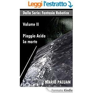 Pioggia Acida & La Morte (Fantasia Robotica Vol. 2)
