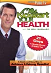 Kickstart Your Health with Dr. Neal B...