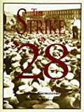 img - for The Strike of '28 book / textbook / text book