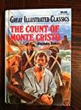 img - for The count of Monte Cristo: Great Illustrated Classics book / textbook / text book