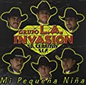 Invasion de Cerritos S.L.P. - Mi Pequena Nina [Audio CD]<br>$334.00