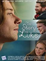 The Story of Luke [HD]