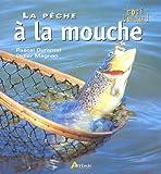 echange, troc Didier Magnan, Pascal Durantel - La pêche à la mouche
