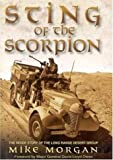 Mike Morgan The Sting of the Scorpion: The Inside Story of the Long Range Desert Group