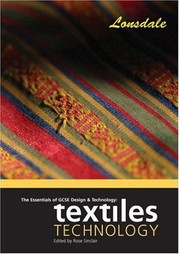 The Essentials of GCSE Design and Technology: Textiles Technology (Essentials of Gcse)