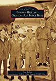 img - for Bunker Hill and Grissom Air Force Base (Images of Aviation) book / textbook / text book