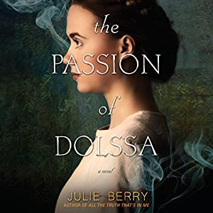 The Passion of Dolssa Audiobook