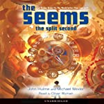 The Seems: The Split Second | John Hulme,Michael Wexler
