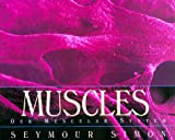 Muscles: Our Muscular System (0688146422) by Simon, Seymour