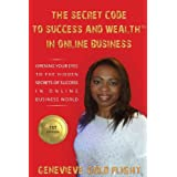 The Secret Code to Success and Wealth in Online Business (DiaMonD GiFT  Series)by Ms Genevieve-Gold Flight