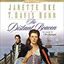 The Distant Beacon: Song of Acadia, Book 4 Audiobook by Janette Oke Narrated by Marguerite Gavin