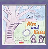 img - for Alex and Kisses book / textbook / text book