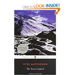 The Snow Leopard (Penguin Classics) by Peter Matthiessen and Pico Iyer