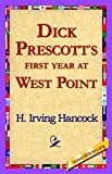 img - for Dick Prescott's First Year at West Point book / textbook / text book