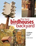 Best Birdhouses for Your Backyard: 13...