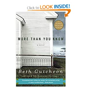 More Than You Know: A Novel Beth Gutcheon