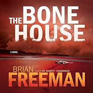 The Bone House | [Brian Freeman]