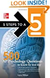 500 AP Psychology Questions to Know by Test Day (5 Steps to a 5 on the Advanced Placement Examinations)