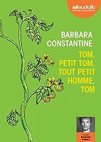 Tom, petit Tom, tout petit homme, Tom par Constantine