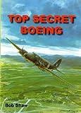 Top Secret Boeing Bob Shaw