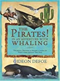 Gideon Defoe The Pirates! In an Adventure with Whaling