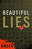 Beautiful Lies (Ridley Jones, Book 1) (0307336689) by Unger, Lisa