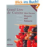 Grand Livre de Cuisine: Desserts und Patisserie: 2