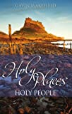 Gavin Wakefield Holy Places Holy People: A Guide Through the Holy Places and People of North-East England