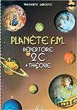 echange, troc Marguerite Labrousse - Planète F.M. Volume 2C - répertoire et théorie