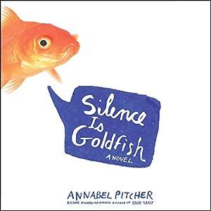 Silence Is Goldfish Audiobook