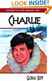 Charlie (Adventures of an Arctic Missionary)
