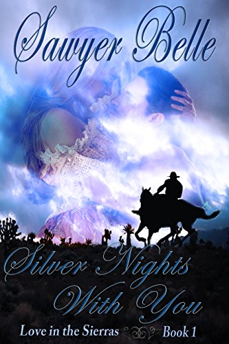 Silver Nights With You by Sawyer Belle